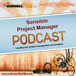 Sensible Project Manager Podcast