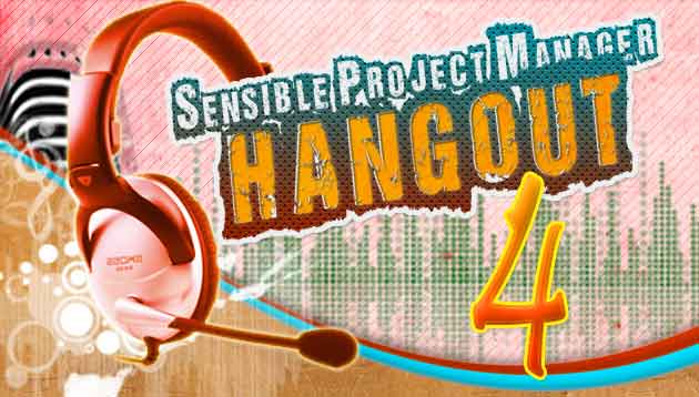 Sensible Project Manager Hangout 4