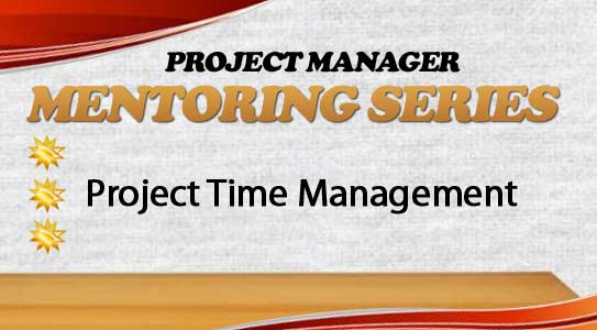 CAPM05 | Project Time Management – Preparing for the CAPM