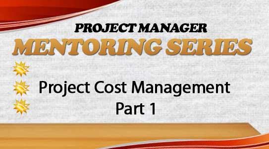 CAPM06 | Project Cost Management Part 1 – Preparing for the CAPM